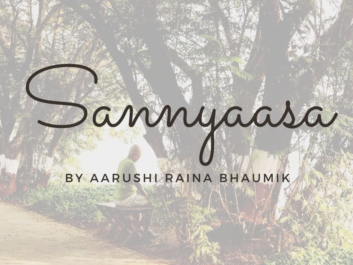 Photo clicked by Aarushi Raina Bhaumik for her poem Sannyaasa on ThatBhaumikGirl