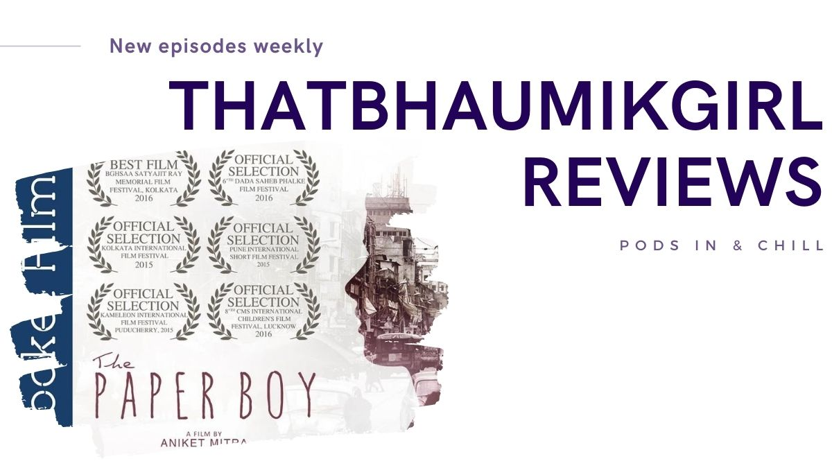 featured image of the podcast movie review for the short film The Paper Boy